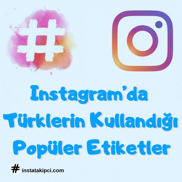 Türklerin kullandığı en popüler etiketler