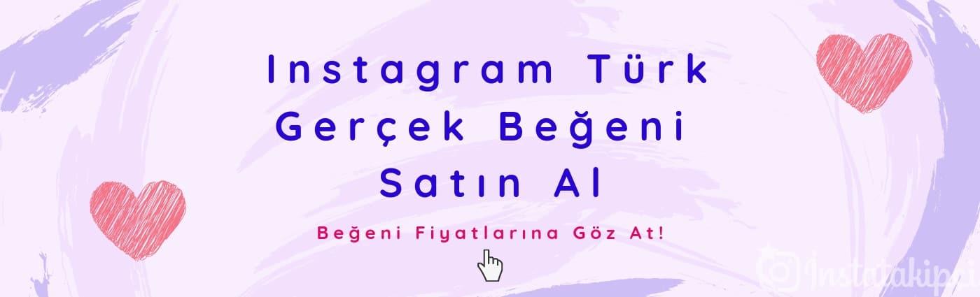 instagram türk gerçek beğeni