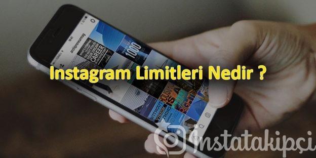 instagram-limitleri-nedir