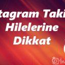 Instagram Takipçi Hilesi Güvenilir mi ?