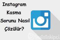 Instagram Kasma Sorunu Nasıl Çözülür?