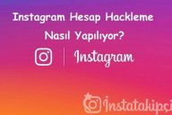 Instagram Hesap Hackleme Nasıl Yapılıyor?