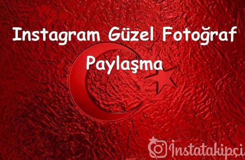 Instagram Güzel Fotoğraf Paylaşma