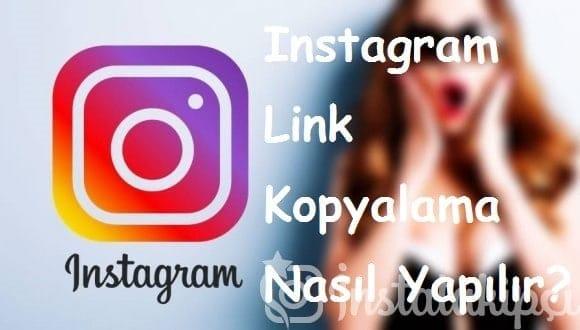 Instagram Link Kopyalama Nasıl Yapılır?