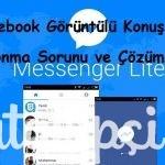 Facebook Görüntülü Konuşma Donma Sorunu ve Çözümü