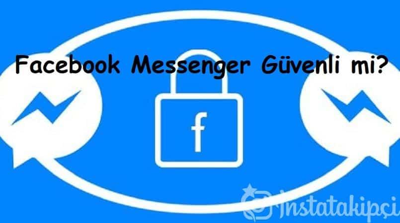 Facebook Messenger Güvenli mi?
