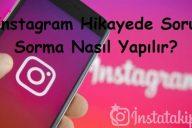 Instagram Hikayede Soru Sorma Nasıl Yapılır?