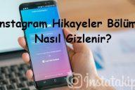 Instagram Hikayeler Bölümü Nasıl Gizlenir?