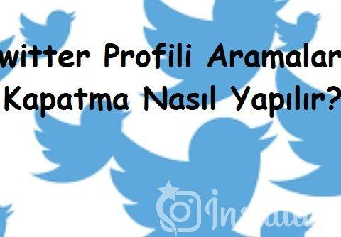 Twitter Profili Aramalara Kapatma Nasıl Yapılır?