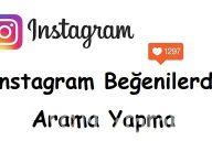 Instagram Beğenilerde Arama Yapma