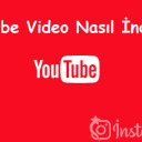 YouTube Video Nasıl İndirilir?