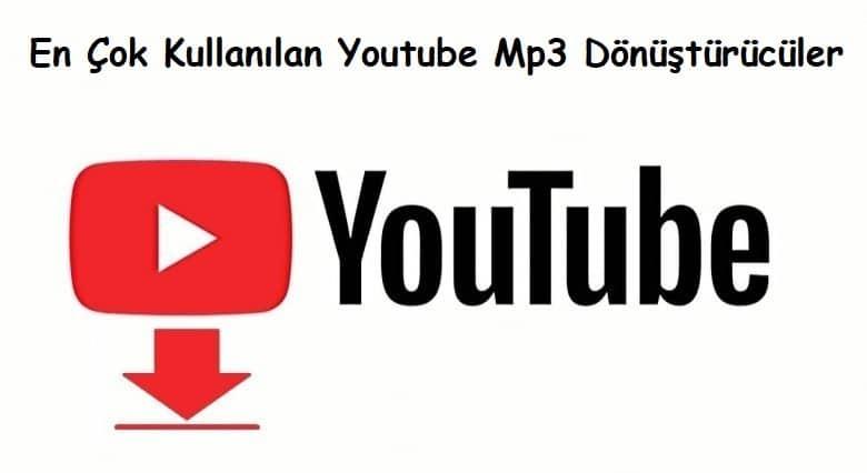 En Çok Kullanılan Youtube Mp3 Dönüştürücüler