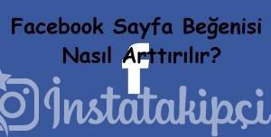 Facebook Sayfa Beğenisi Nasıl Arttırılır?