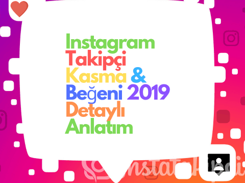 Instagram Takipçi Kasma & Beğeni 2019 Detaylı Anlatım