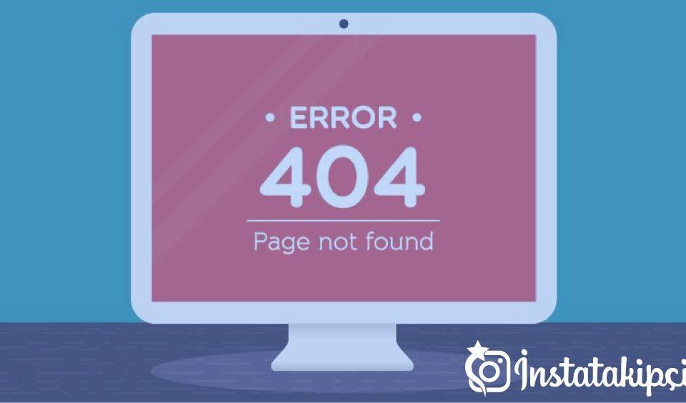 404 hatası nedir