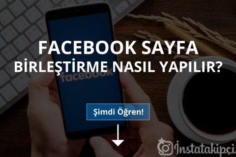 Facebook Sayfa Birleştirme Nasıl Yapılır?