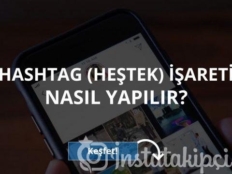 Instagram Hashtag İşareti Nasıl Yapılır?