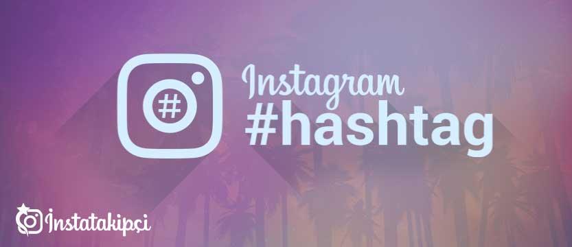 instagram beğeni getiren hashtagler