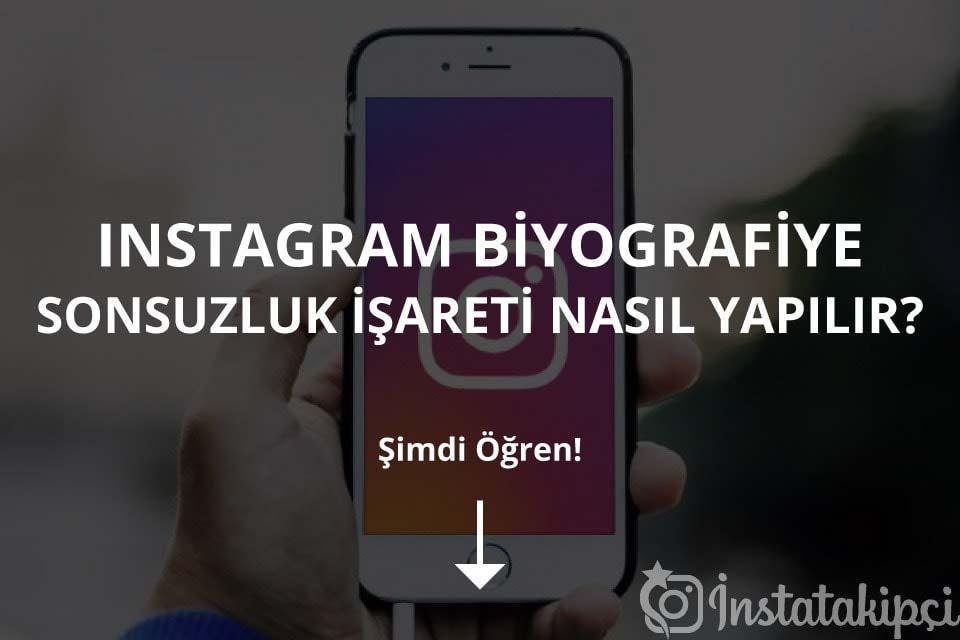Instagram Biyografiye Sonsuzluk İşareti Nasıl Eklenir?