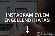 Instagram Eylem Engellendi Hatası