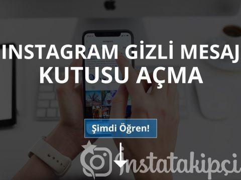 Instagram Gizli Mesaj Kutusu Nasıl Açılır?