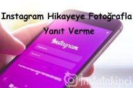 Instagram Hikayeye Fotoğrafla Yanıt Verme