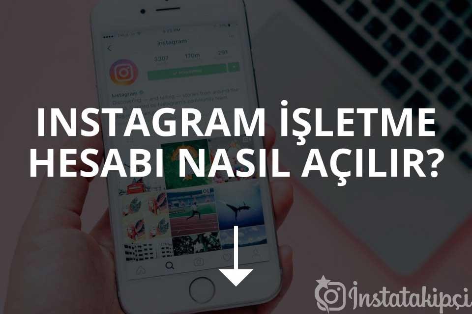 Instagram İşletme Hesabı Nasıl Açılır?