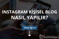 Instagram Kişisel Blog Nasıl Yapılır?