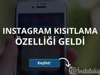Instagram Kısıtlama Özelliği Geldi
