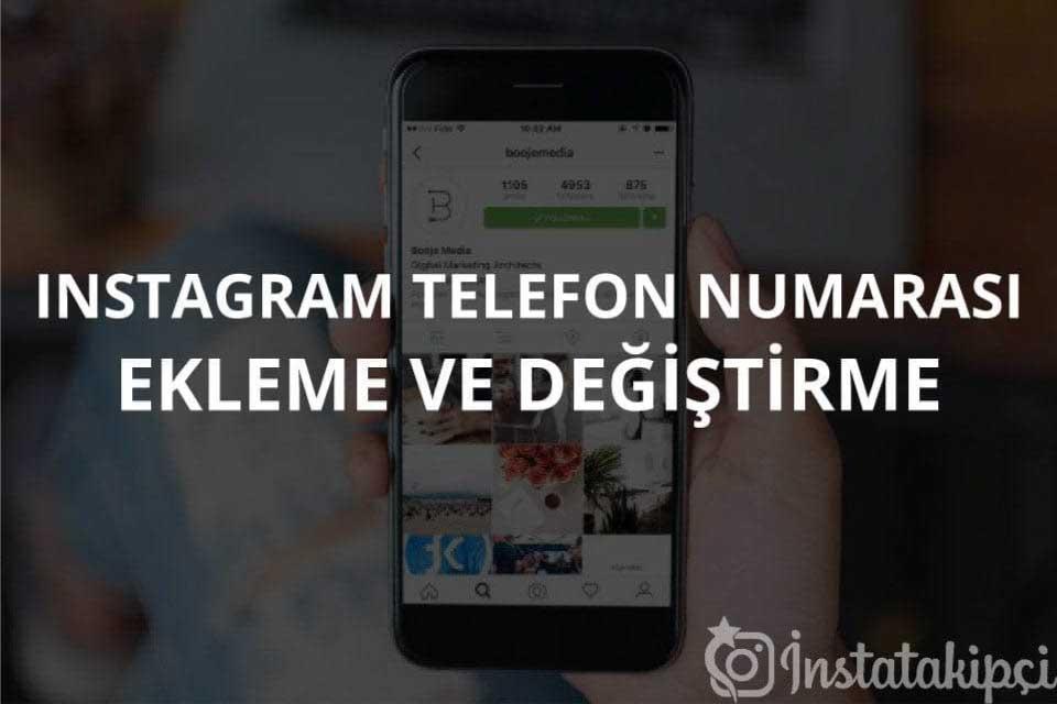 Instagram Telefon Numarası Ekleme ve Değiştirme