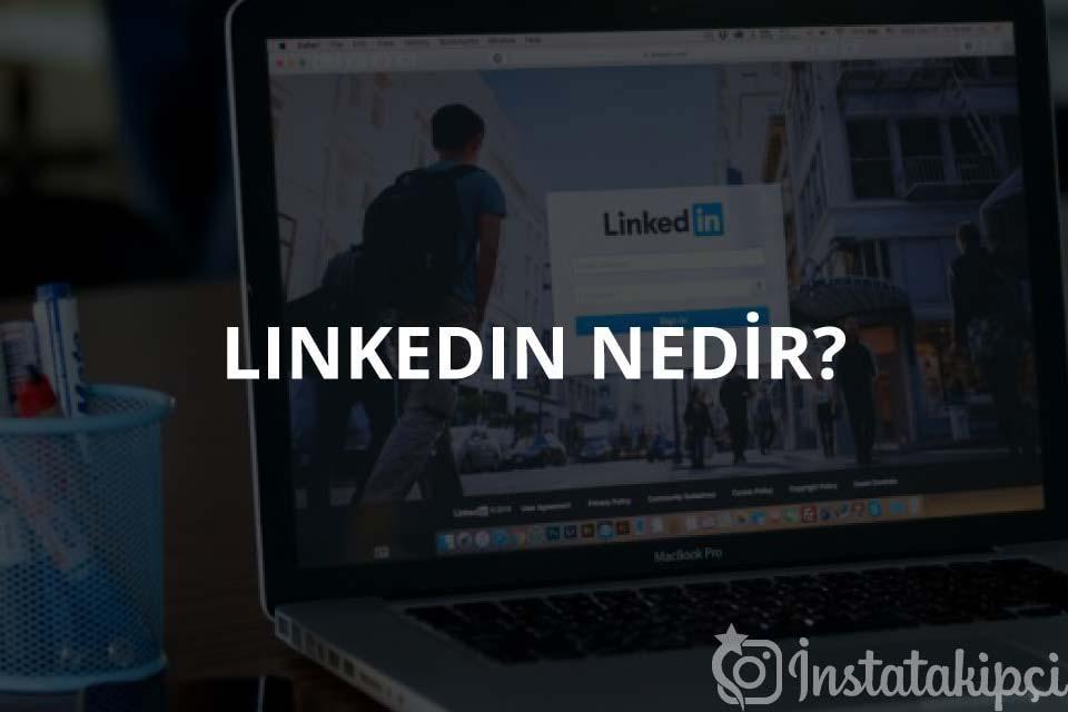 Linkedin Nedir? Nasıl Kullanılır?