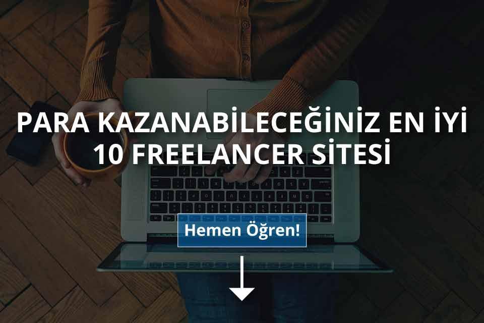 Para Kazanabileceğiniz En İyi Freelancer Siteleri!