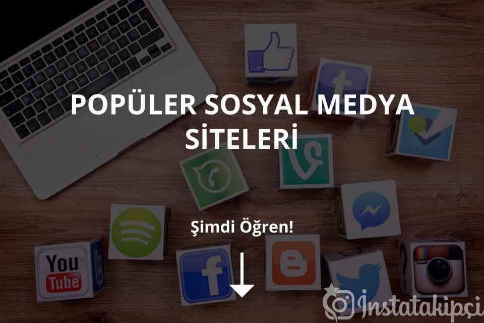 Popüler Sosyal Medya Siteleri