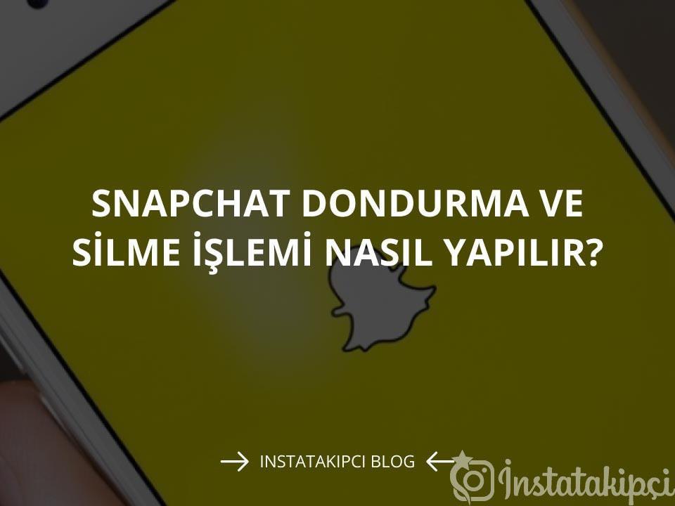 Snapchat Dondurma Ve Silme İşlemi Nasıl Yapılır?