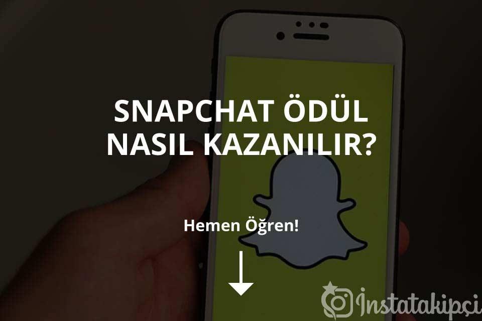 Snapchat Ödül Nasıl Kazanılır?