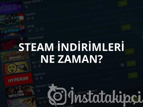 Steam İndirimleri Ne Zaman?