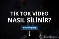 TikTok Video Nasıl Silinir?