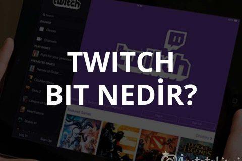 Twitch Bit Nedir?