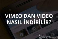 Vimeo'dan Video Nasıl İndirilir?