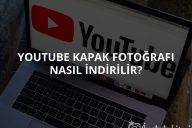 Youtube Kapak Fotoğrafı Nasıl İndirilir?