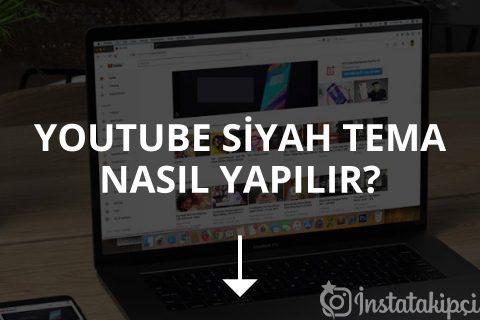 Youtube Siyah Tema Nasıl Yapılır?