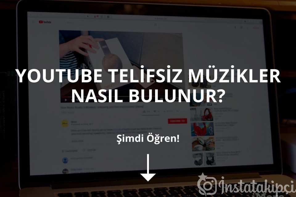 Youtube Telifsiz Müzikler Nasıl Bulunur?
