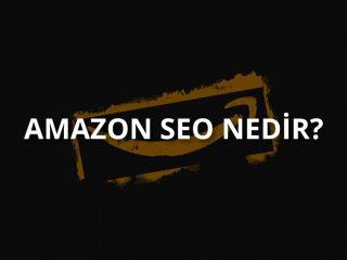 Amazon SEO Nedir? Nasıl Yapılır?