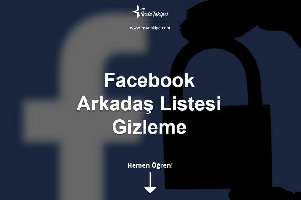 Facebook Arkadaş Listesi Nasıl Gizlenir?