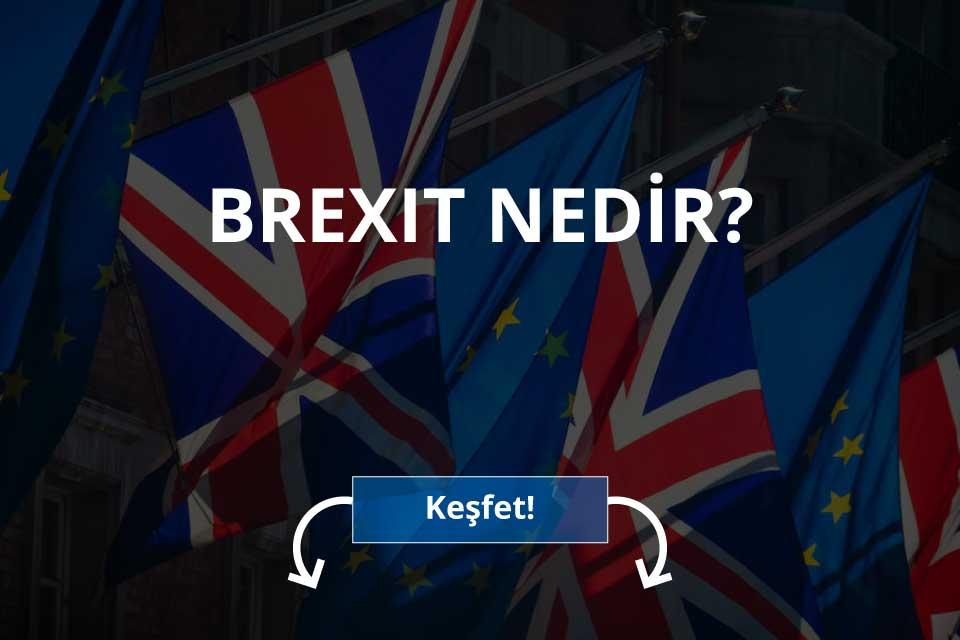 Brexit Nedir?