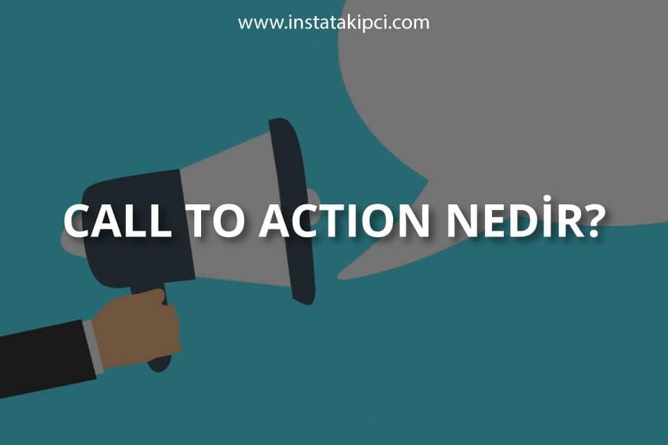 Call To Action (CTA) Nedir?
