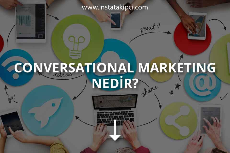 Conversational Marketing, Sohbet Pazarlaması Nedir?