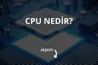 CPU Nedir?