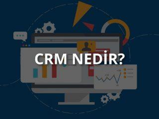 CRM Nedir?