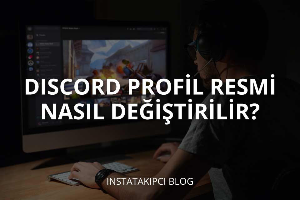 Discord Profil Resmi Nasıl Değiştirilir?